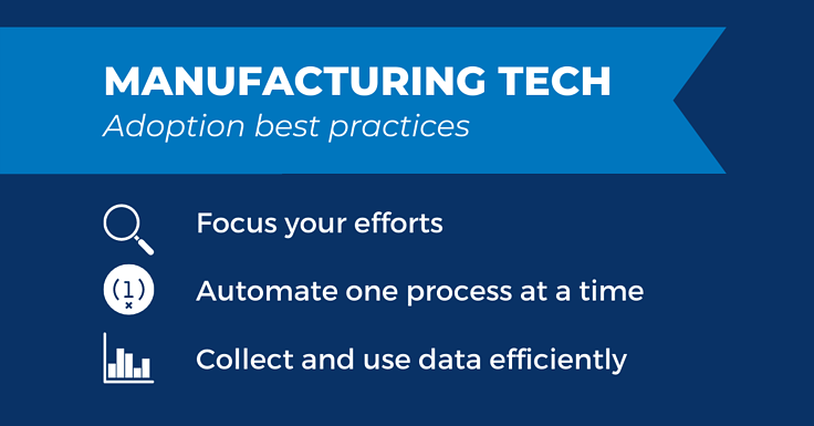 Manufacturing Technology: Best Practices for Effective Adoption