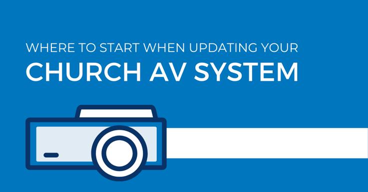 How to Upgrade Church Audiovisual Equipment