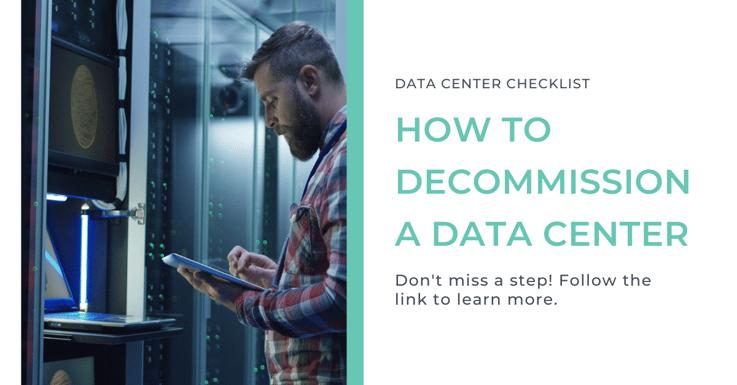 Data Center Decommissioning Checklist