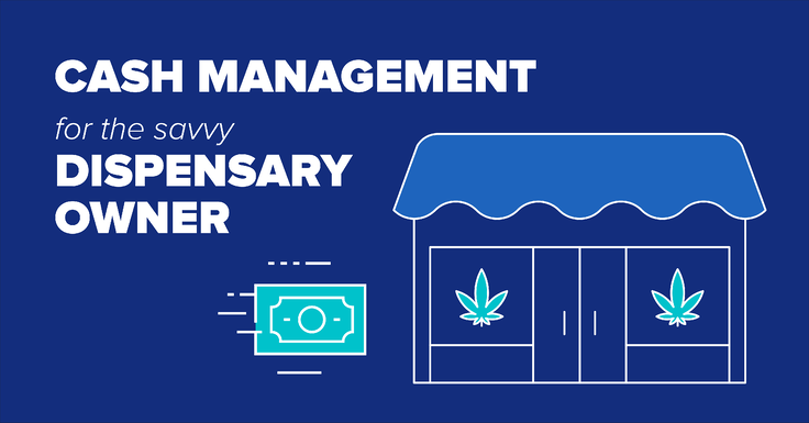 Why All Cannabis Dispensaries Should Use Cash Management Technology