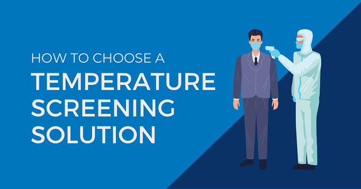 How to Choose a Temperature Screening Kiosk