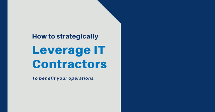 5 Best Practices to Strategically Leverage IT Contractors