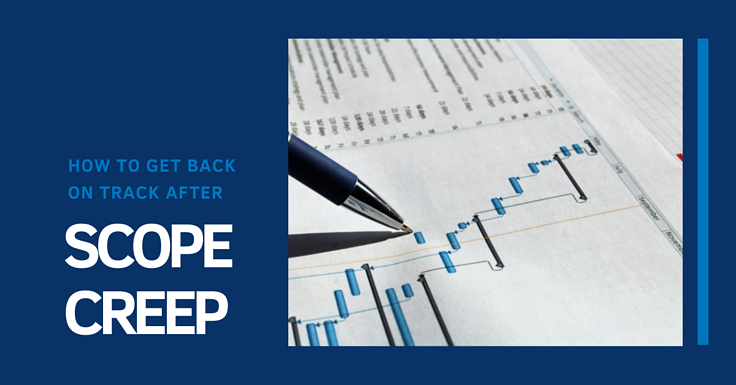 How to Get Back on Track After Scope Creep
